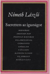 Szerettem az igazságot I. - Németh László - Régikönyvek