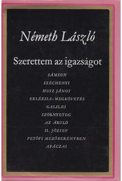 Szerettem az igazságot II. - Németh László - Régikönyvek