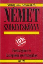 Német szókincskönyv - Szablyár Anna, Fazekas Johanna - Régikönyvek