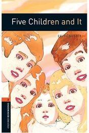 Five Children and It - Stage 2 - NESBIT, EDITH - MOWAT, DIANE - Régikönyvek