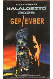 Gép/ember - Newman, Allen - Régikönyvek
