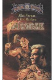 Dúvadak - Newman, Allen, Muldoom, Eric - Régikönyvek