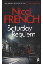 Saturday Requiem - Nicci French - Régikönyvek
