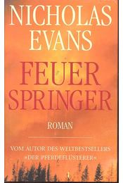Feuerspringer - Nicholas EVANS - Régikönyvek
