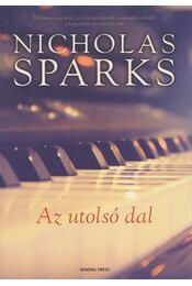 Az utolsó dal - Nicholas Sparks - Régikönyvek