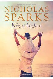 Kéz a kézben - Nicholas Sparks - Régikönyvek