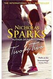 Two by Two - Nicholas Sparks - Régikönyvek