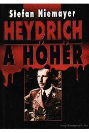 Heydrich a hóhér - Niemayer, Stefan - Régikönyvek
