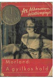 A gyilkos hold - Nigel Morland - Régikönyvek