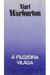 A filozófia világa - Nigel Warburton - Régikönyvek