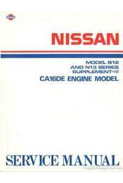 Nissan Model B12 & N13 Series Supplement-III. CA16DE engine model - Régikönyvek