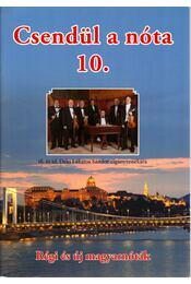 Csendül a nóta 10. - Nógrádi Tóth István (szerk.) - Régikönyvek