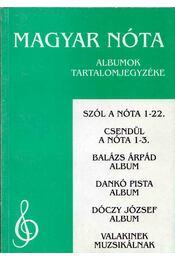 Magyar nóta - Albumok tartalomjegyzéke - Nógrádi Tóth István (szerk.) - Régikönyvek