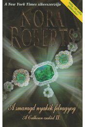 A smaragd nyakék felragyog - Nora Roberts - Régikönyvek