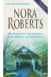 Befejezett szimfónia / Egy hölgy elcsábítása - Nora Roberts - Régikönyvek
