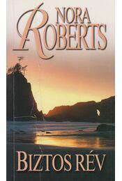 Biztos rév - Nora Roberts - Régikönyvek