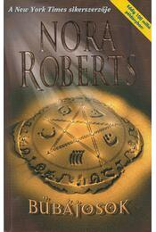 Bűbájosok - Nora Roberts - Régikönyvek