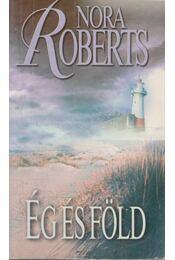 Ég és föld - Nora Roberts - Régikönyvek