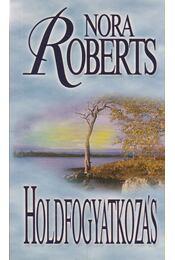 Holdfogyatkozás - Nora Roberts - Régikönyvek