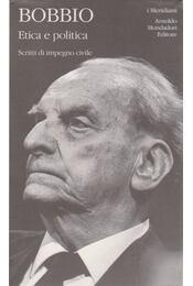 Etica e politica - Norberto Bobbio - Régikönyvek