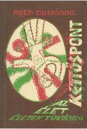 Kettőspont - Noth Zsuzsánna - Régikönyvek