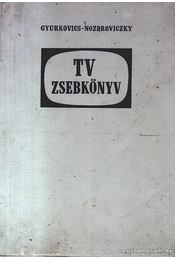 TV zsebkönyv - Nozdroviczky László, Gyurkovics Attila - Régikönyvek