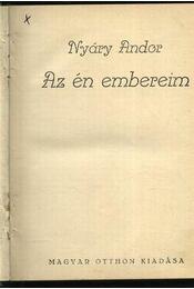 Az én embereim - Nyáry Andor - Régikönyvek