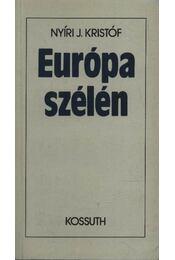 Európa szélén - Nyíri J. Kristóf - Régikönyvek