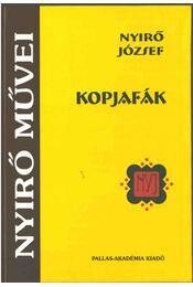 Kopjafák. - Nyirő József - Régikönyvek