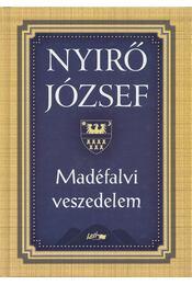 Madéfalvi veszedelem - Nyirő József - Régikönyvek
