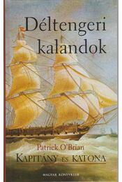 Déltengeri kalandok - O'Brian, Patrick - Régikönyvek