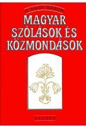 Magyar szólások és közmondások - O. Nagy Gábor - Régikönyvek