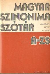 Magyar szinonimaszótár A-Zs - O. Nagy Gábor, Ruzsiczky Éva - Régikönyvek