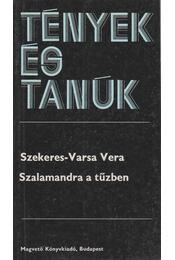 Szalamandra a tűzben (dedikált) - Szekeres-Varsa Vera - Régikönyvek