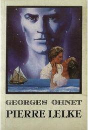 Pierre lelke - Ohnet, Georges - Régikönyvek