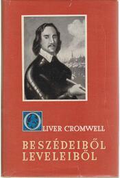 Oliver Cromwell beszédeiből, leveleiből - Régikönyvek