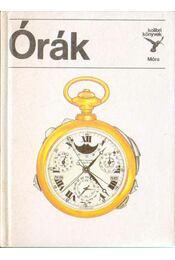 Órák - Horváth Árpád - Régikönyvek