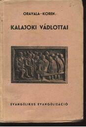 Kalajoki vádlottai - Oravala Ágoston - Régikönyvek