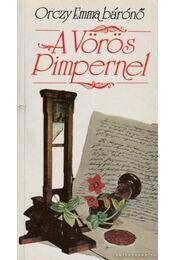 A vörös Pimpernel - Orczy Emma - Régikönyvek