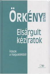 Elsárgult kéziratok - Örkény István - Régikönyvek