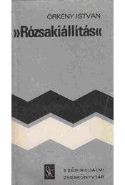 Rózsakiállítás - Örkény István - Régikönyvek
