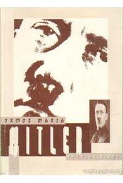 Hitler - Ormos Mária - Régikönyvek