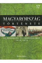Világháború és forradalmak - Ormos Mária - Régikönyvek