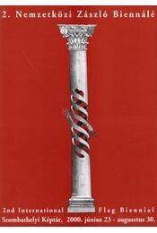 2. Nemzetközi Zászló Biennálé - Orosz István, Keresztes Dóra - Régikönyvek