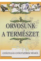 Orvosunk a természet - Régikönyvek