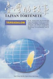 Tajvan története: Társadalom - Oscar Chung, Kelly Her, Virginia Sheng, Violet Chang - Régikönyvek