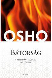 Bátorság - Osho - Régikönyvek
