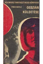 Osszián küldetése - Hoyle, Fred - Régikönyvek