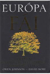 Európa fái - Owen Johnson ,  David More - Régikönyvek