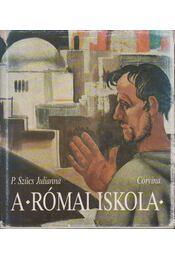 A római iskola - P. Szűcs Julianna - Régikönyvek